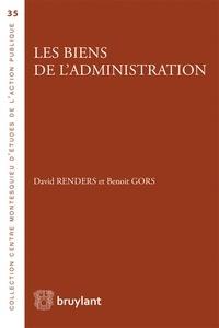 David Renders et Benoit Gors - Les biens de l'administration.