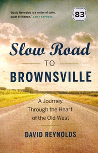 David Reynolds - Slow Road to Brownsville.