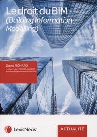 David Richard - Le droit du BIM (Building Information Modelling).