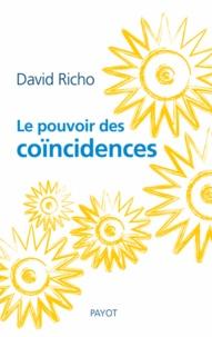 David Richo et David Richo - Le pouvoir des coïncidences.