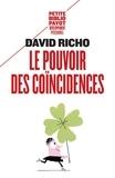 David Richo - Le pouvoir des coïncidences.