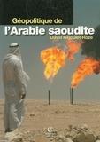 David Rigoulet-Roze - Géopolitique de l'Arabie saoudite.