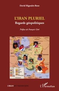 LIran pluriel - Regards géopolitiques.pdf