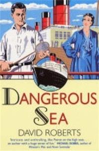 David Roberts - Dangerous Sea.