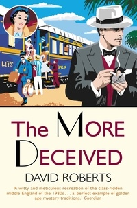 David Roberts - The More Deceived.