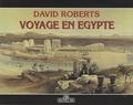 David Roberts et Rita Bianucci - Voyage en Egypte.