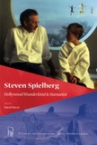 David Roche - Steven Spielberg - Hollywood Wunderkind & Humanist.
