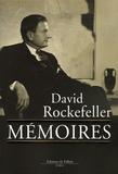 David Rockefeller - Mémoires.