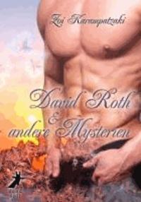 David Roth und andere Mysterien.
