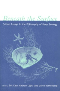 Beneath the Surface. Critical Essays in the Philosophy of Deep Ecology.pdf
