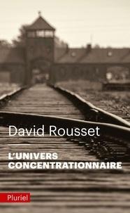 David Rousset - L'univers concentrationnaire.