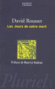 David Rousset - Les Jours de notre mort.