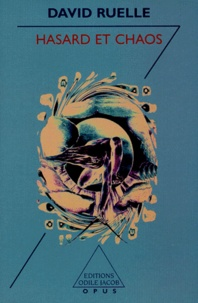 Hasard et chaos - David Ruelle |
