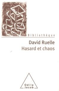 David Ruelle - Hasard et chaos.