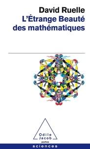 David Ruelle - L'étrange beauté des mathématiques.
