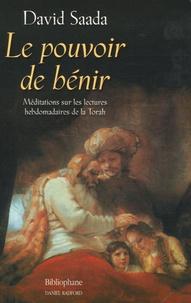 Le pouvoir de bénir - Méditations sur les lectures hebdomadaires de la Torah.pdf