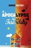 David Safier - Apocalypse Next Tuesday.