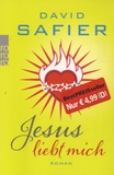 David Safier - Jesus Liebt Mich.