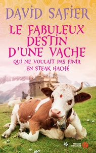 Ebooks télécharger un bocal gratuitement Le fabuleux destin d'une vache qui ne voulait pas finir en steak haché (French Edition) PDB par David Safier