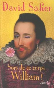 David Safier - Sors de ce corps, William !.