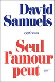 David Samuels - Seul l'amour peut te briser le coeur.