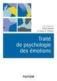 David Sander et Klaus R. Scherer - Traité de psychologie des émotions.