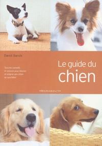 David Sands - Le guide du chien.