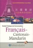 David Santandreu Calonge - Guide Pratique de conversation Francais-Cantonais-Mandarin. 1 CD audio MP3