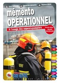 David Sarrazin et Djamel Ben Mohamed - Mémento opérationnel à l'usage des sapeurs-pompiers.