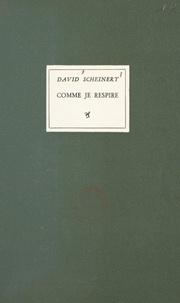 David Scheinert et Charles Hojjman - Comme je respire.