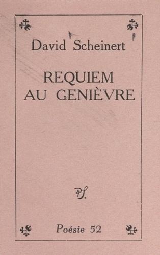 Requiem au genièvre