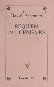 David Scheinert - Requiem au genièvre.