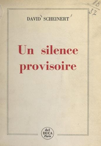 Un silence provisoire
