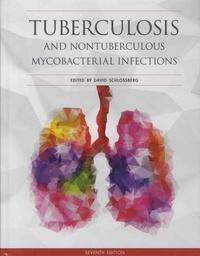 David Schlossberg - Tuberculosis and Nontuberculous Mycobacterial Infections.