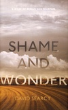 David Searcy - Shame and Wonder - Essays.