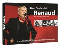 David Séchan - Dans l'intimité de... Renaud.