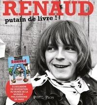 David Séchan et Johanna Copans - Renaud - Putain de livre !.