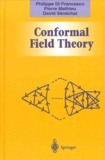 David Sénéchal et Philippe Di Francesco - CONFORMAL FIELD THEORY.