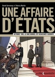 David Servenay et Thierry Martin - Une affaire d'Etats - Octobre 1995, le juge Borrel est assassiné à Djibouti.