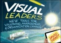 David Sibbet - Visual Leaders - New Tools for Visioning, Management, and Organizational Change.