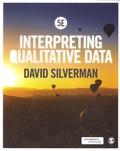 David Silverman - Interpreting Qualitative Data.