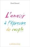 David Simard - L'amour à l'épreuve du couple.