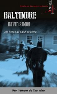 David Simon - Baltimore - Une année au coeur du crime.