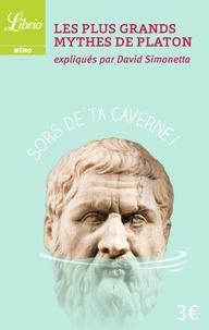 David Simonetta - Les plus grands mythes de Platon expliqués par David Simonetta.