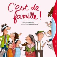 David Sire et Magali Le Huche - C'est de famille !. 1 CD audio