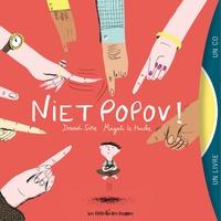 David Sire et Magali Le Huche - Niet Popov !. 1 CD audio