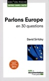 David Siritzky - Parlons Europe en 30 questions.