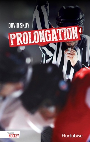 David Skuy - Passion hockey  : Prolongation.