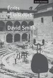David Smith - David Smith - Ecrits et discours.