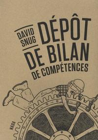 David Snug - Dépôt de bilan de compétences.
